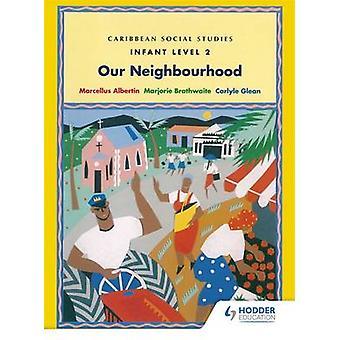 カリブ海社会科 - 幼児レベル 2 - によるマージョ近所