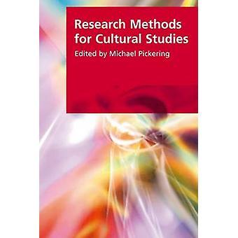 Research Methods for Cultural Studies von Michael Pickering - Gabriele