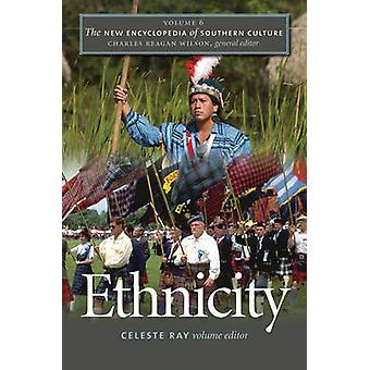 Den nye Encyclopedia of Southern kultur - v. 6 - etnicitet af Celeste