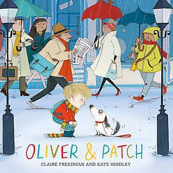 Oliver et Patch par Claire Freedman - Kate Hindley - 9780857079534 Bo