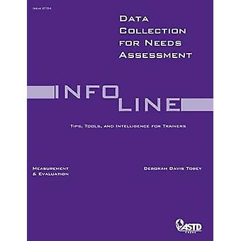 Data Collection for Needs Assessment by Deborah Tobey - 9781562864873