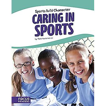 Caring in Sports by Todd Kortemeier - 9781635175295 Book