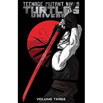 Teenage Mutant Ninja Turtles Universe Volume 3 - Karai's Path by Rich