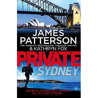 Private Sydney by James Patterson - 9781784750534 Book