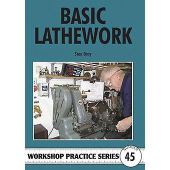 Basic Lathework by Stan Bray - 9781854862617 Book