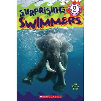 Scholastic Reader Level 2: Surprising Swimmers