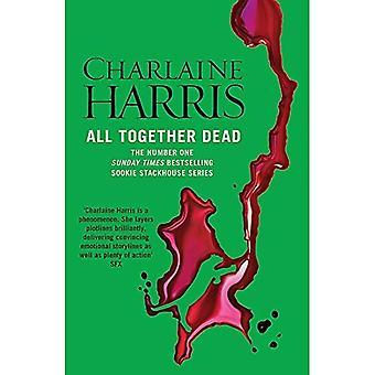 Alla tillsammans döda: En True Blood roman