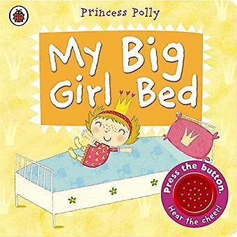Mijn grote Bed van het meisje: Een prinses Polly boek