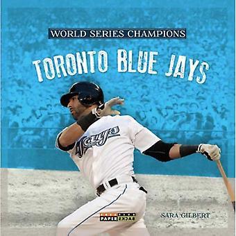 World Series Champs: Toronto Blue Jays (World Series Champions)