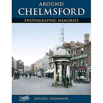 Chelmsford: Photographic Memories