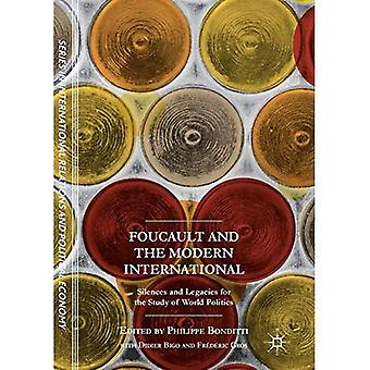 Foucault and the Modern International: Silences and Legacies for the Study of World Politics (The Sciences Po Series in International Relations and Political Economy)