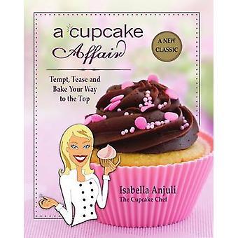 A Cupcake Affair by Anjuli & Isabella
