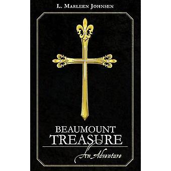Beaumount Treasure an Adventure by Johnsen & L. Marleen