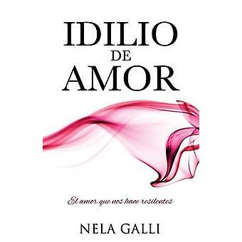 IDILIO DE AMOR esittäjä Galli & Nela