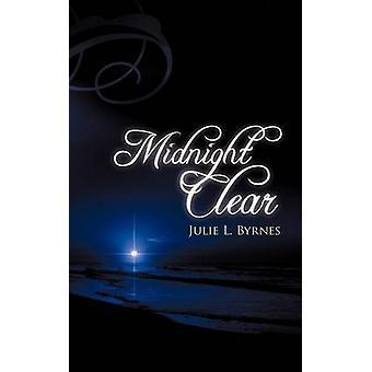 Middernacht duidelijk door Byrnes & Julie L.