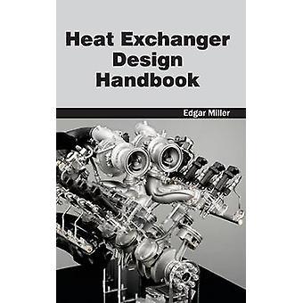 Värmeväxlare Design Handbook av Miller & Edgar