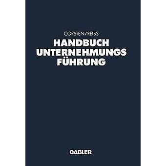 Handbuch Unternehmungsfuhrung Konzepte Instrumente Schnittstellen Corsten & ハンス