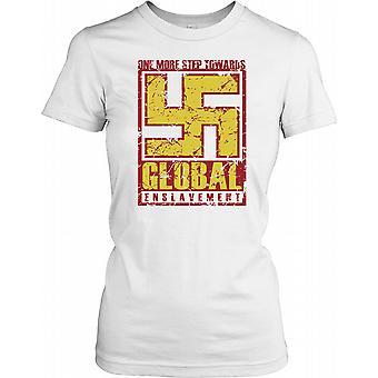 Enda et skritt mot Global slaveri - konspirasjon damer T skjorte