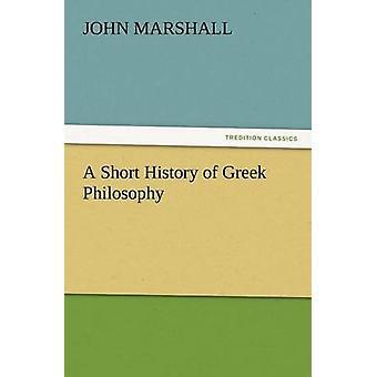 En kort historie af græske filosofi af Marshall & John