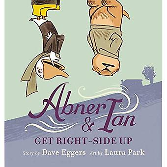 Abner & Ian Get Right-Side� Up