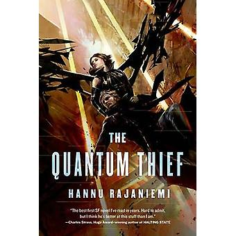 The Quantum Thief by Hannu Rajaniemi - 9780765375889 Book