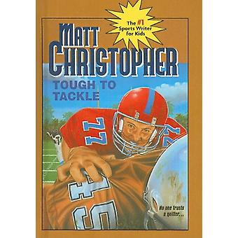 Tough to Tackle by Matt Christopher - 9780812466386 Book