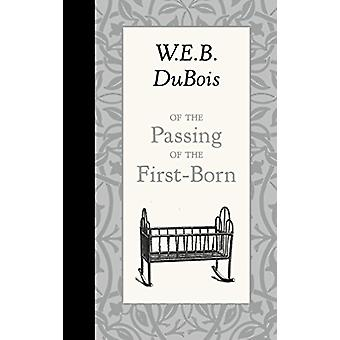 Of the Passing of the First-Born by W E B DuBois - 9781429096256 Book