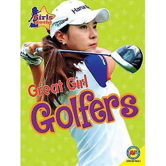 Great Girl Golfers by Jim Gigliotti - 9781489647795 Book