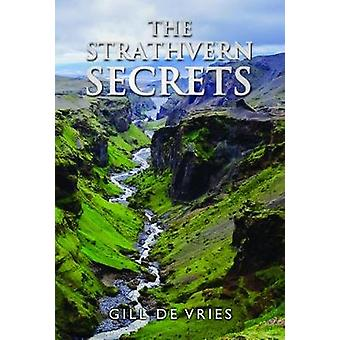 The Strathvern Secrets by Gill De Vries - 9781784653309 Book