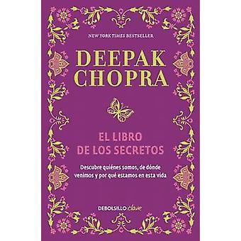 El Libro de Los Secretos / The Book of Secrets - Unlocking the Hidden