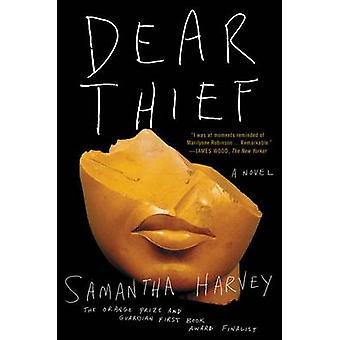 Dear Thief by Samantha Harvey - 9780062415844 Book