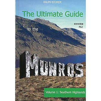 The Ultimate Guide to the Munros - The Southern Highlands - Volume 1 (2
