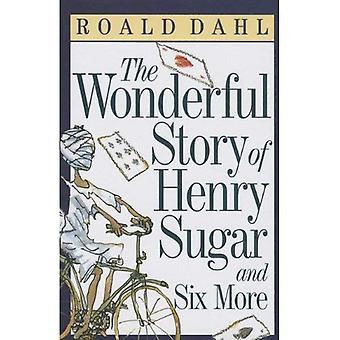 La merveilleuse histoire du sucre Henry et Six de plus