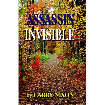 ASSASSIN INVISIBLE by Nixon & Larry