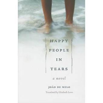 Happy People in Tears by Joo de Melo