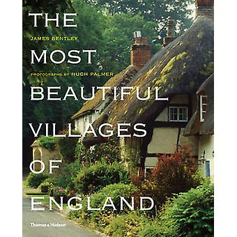 Most Beautiful Villages of England by James Bentley