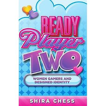 Ready Player Two by Shira Chess