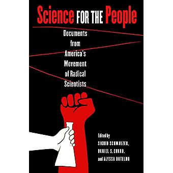 Science for the People by Sigrid Schmalzer
