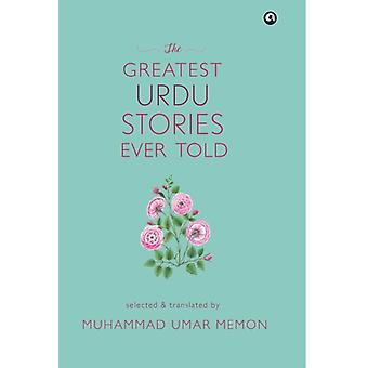 GREATEST URDU STORIES EVER TOLD por Muhammad Memon
