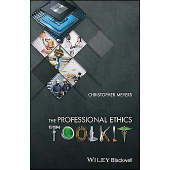 Professional Ethics Toolkit by Christopher Meyers