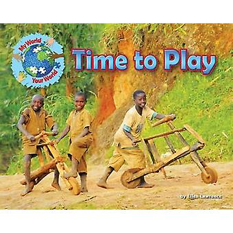 Time to Play by Ellen Lawrence - 9781910549063 Book