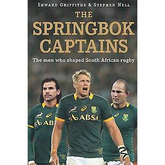 The Springbok Captains by Griffiths & Edward