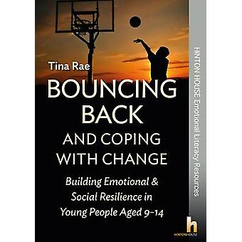 Bouncing Back & Coping with Change - Building Emotional and Social Res