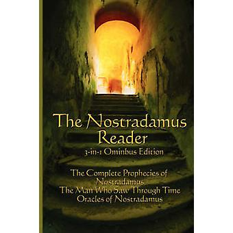 The Nostradamus Reader by Nostradamus & Michel
