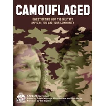 Camouflaged by Mayorga & Edwin