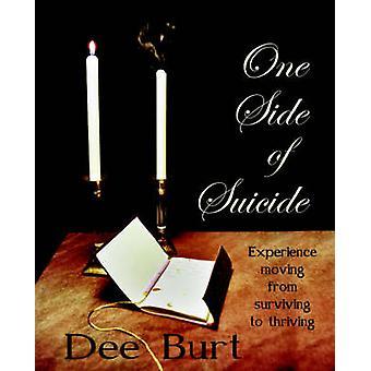 One Side of Suicide by Burt & Dee