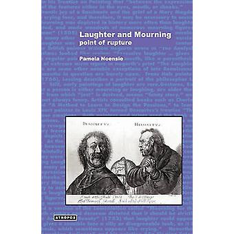 Laughter and Mourning Point of Rupture by Noensie & Pamela