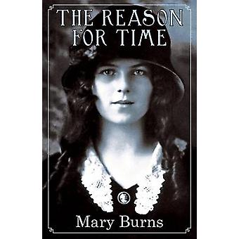 The Reason for Time by Burns & Mary
