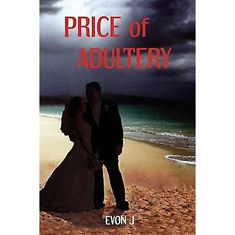Price of Adultery by J & Evon