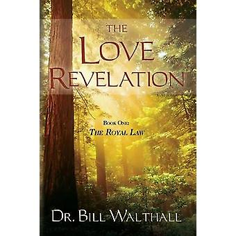 The Love Revelation by Walthall & Bill